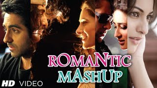 Romantic Mashup Full Video Song | Best Bollywood Mashups