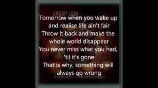 Snoop Lion ft Miley Cyrus - Ashtrays and Heartbreaks Lyrics