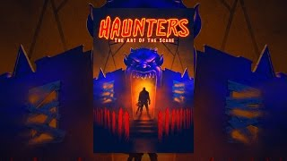 Haunters: The Art of the Scare