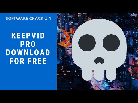 How To Download Keepvid Pro Cracked For Free