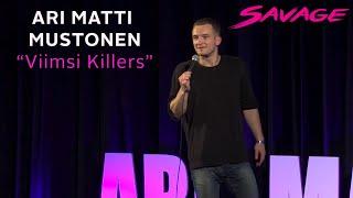 """Ari Matti Mustonen -""""Viimsi Killers"""""""