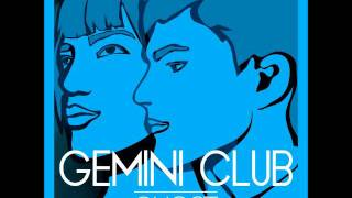 Gemini Club - Ghost (Gemini Club Re-Edit)