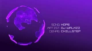 Alan Walker - Hope | Chillstep