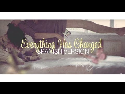 Everything Has Changed (spanish Version) Kevin Karla Y La Banda / Letra Mp3