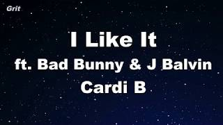 I Like It - Cardi B, Bad Bunny  J Balvin Karaoke 【No Guide Melody】 Instrumental