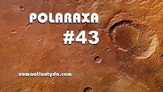 Polaraxa 43 – Mars, Tesla i wujek Donalda Trumpa