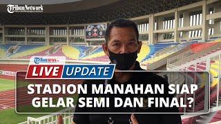LIVE UPDATE: Piala Menpora 2021, Kabar Bahagia pada Laga Semifinal & Final di Stadion Manahan