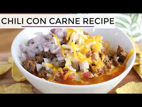Chili Con Carne | Easy Healthy Chili Recipe