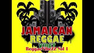 ReggaeVibeZZ Vol 1 DJ * zirROC MuZik