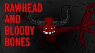 The Legend of Rawhead and Bloody Bones - Scary Story Time // Something Scary | Snarled