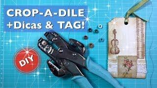 Como Usar Crop-A-DILE + Dicas & TAG - Estúdio Brigit
