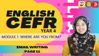 ENGLISH CEFR YEAR 4: EMAIL WRITING ( PAGE 11)
