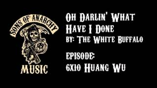 Oh Darlin' What Have I Done - The White Buffalo   Sons of Anarchy   Season 6