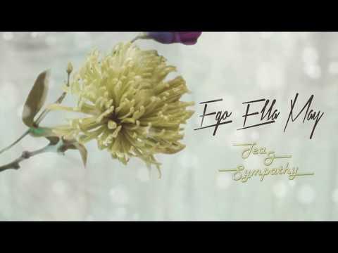 Ego Ella May Tea  Sympathy
