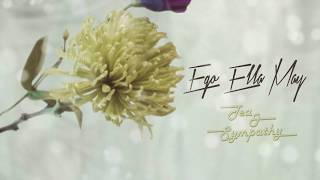 Ego Ella May   Tea & Sympathy (Lyric Video)