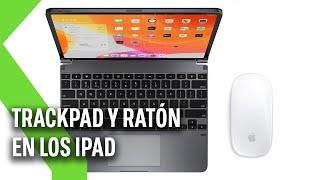 IPAD se convierte en MACBOOK: soporte COMPLETO de RATÓN en iPadOS 14 y Smart Keyboards con TRACKPAD