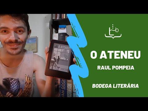 O ATENEU | RAUL POMPEIA