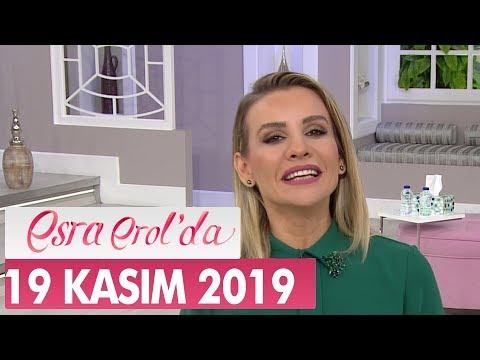 Esra Erol'da 19 Kasım 2019 - Tek Parça