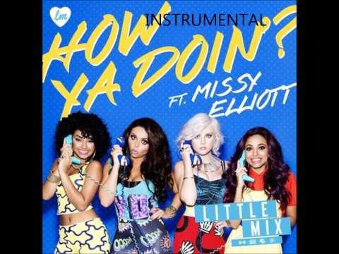 Little Mix ft. Missy Elliott - How Ya Doin'? [INSTRUMENTAL]