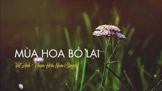 Mùa hoa bỏ lại - Phạm Hoài Nam