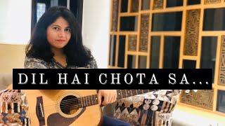 Dil hai Chota Sa | Choti Si Asha | Female Cover | Roja | Guitar | Neha Chitkara Sharma