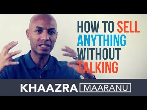 HOW TO SELL ANYTHING WITHOUT TALKING – EP 6 | SALES TRAINING PROGRAMS – KHAAZRA MAARANU