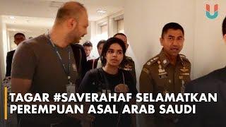 Tagar #SaveRahaf Mendunia Selamatkan Perempuan Asal Arab Saudi