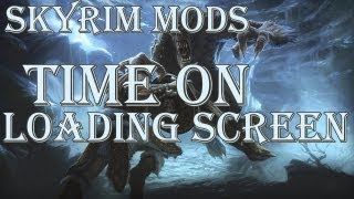 Skyrim Mods: Time on Loading Screen