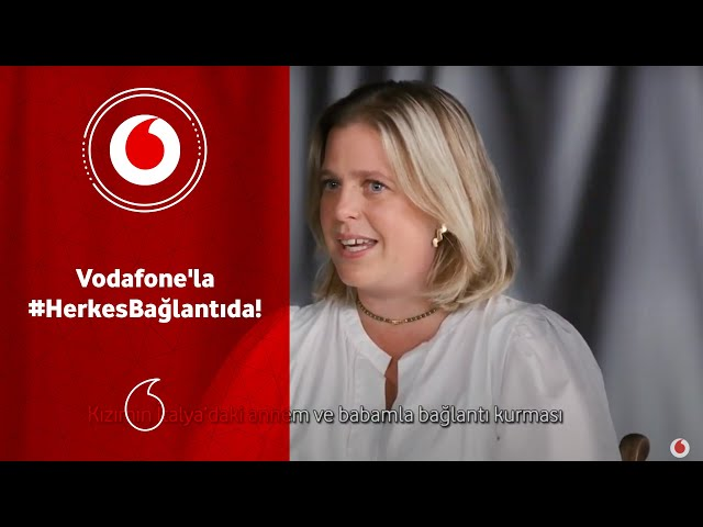 Vodafone'la #HerkesBağlantıda!