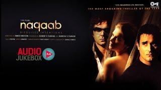 Naqaab Audio Songs Jukebox | Bobby Deol, Akshaye Khanna