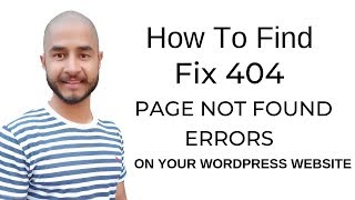 How To Fix 404 Error In WordPress - Fix 404 Page Not Found Errors in Google Search Console