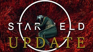 Starfield UPDATE What Do We Really Want ?!