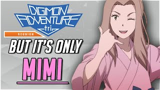 Digimon Adventure Tri: Reunion...But Only Scenes With Mimi (DUB)