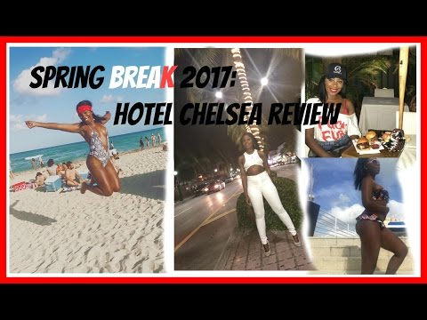 Spring Break South Beach Miami 2017: Hotel Chelsea Review