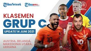 Update Klasemen Grup C Euro 2020: Austria di Puncak, Disusul Belanda, Ukraina, dan Makedonia Utara