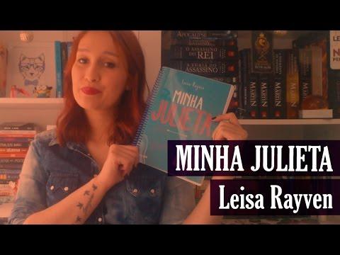 Minha Julieta - Leisa Rayven | Resenhando Sonhos