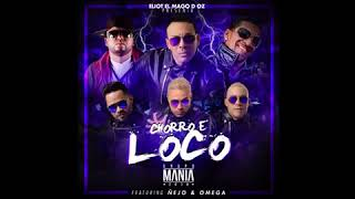 Chorro E' Loco (Audio) - Grupo Mania feat. Omega y Ñejo (Video)