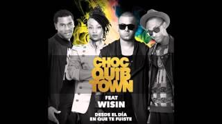 ChocQuibTown Ft Wisin - Desde El Día En Que Te Fuiste