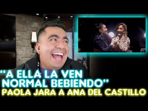 Paola Jara Le Dice A Ana Que... Ana Del Castillo