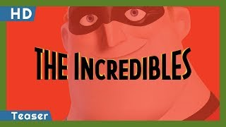 Trailer of The Incredibles (2004)
