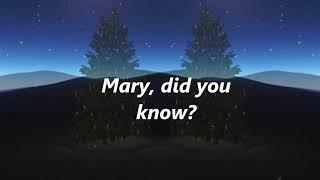 Pentatonix - Mary, Did You Know? (Lyrics)