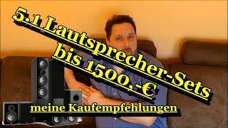 5.1 Lautsprecher-Sets bis 1500,-€ - meine Kaufempfehlungen Teil1