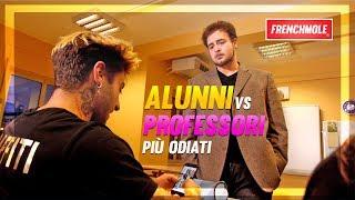 ALUNNI VS. PROFESSORI   PIU' ODIATI