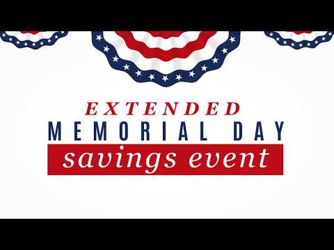 Memorial Day Savings Event - Extended