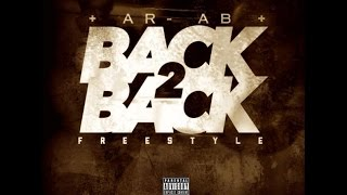 AR AB - BACK TO BACK (MEEK MILLZ DISS)