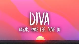 Swae Lee, Aazar, Tove Lo   Diva (Lyrics)