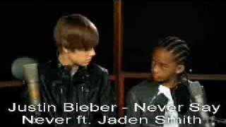 Never Say Never - Justin Bieber Ft. Jaden Smith [download Link]