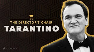 Quentin Tarantino Explains How to Write & Direct Movies | The Director's Chair