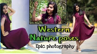 Epic Photography : Creating Poses For Girls || Western Nature Poses 2018 || (LIVE PHOTOSHOOT))