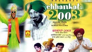 Jaswinder Bhalla   Chhankata 2003   Goyal Music Punjabi Comedy